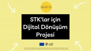 STK'lar icin Dijital Donusum sivil dusun