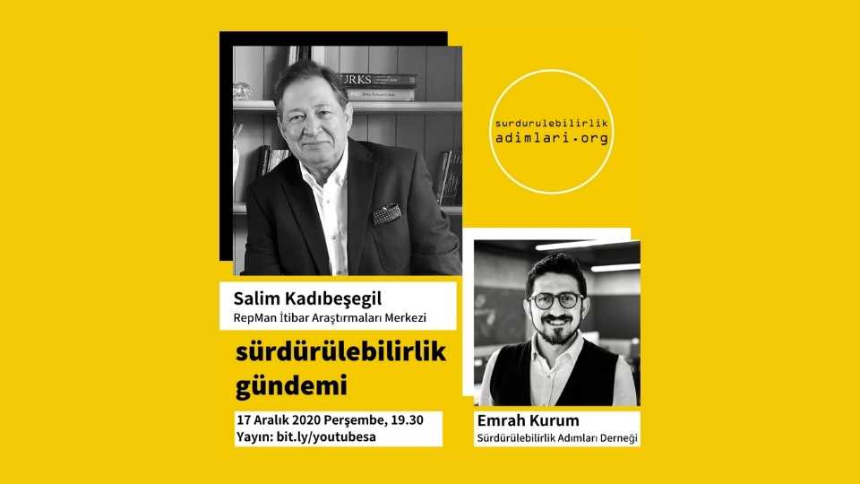 The guest of the Sustainability Agenda will be Salim Kadıbeşegil, Founder of RepMan Reputation Research Center