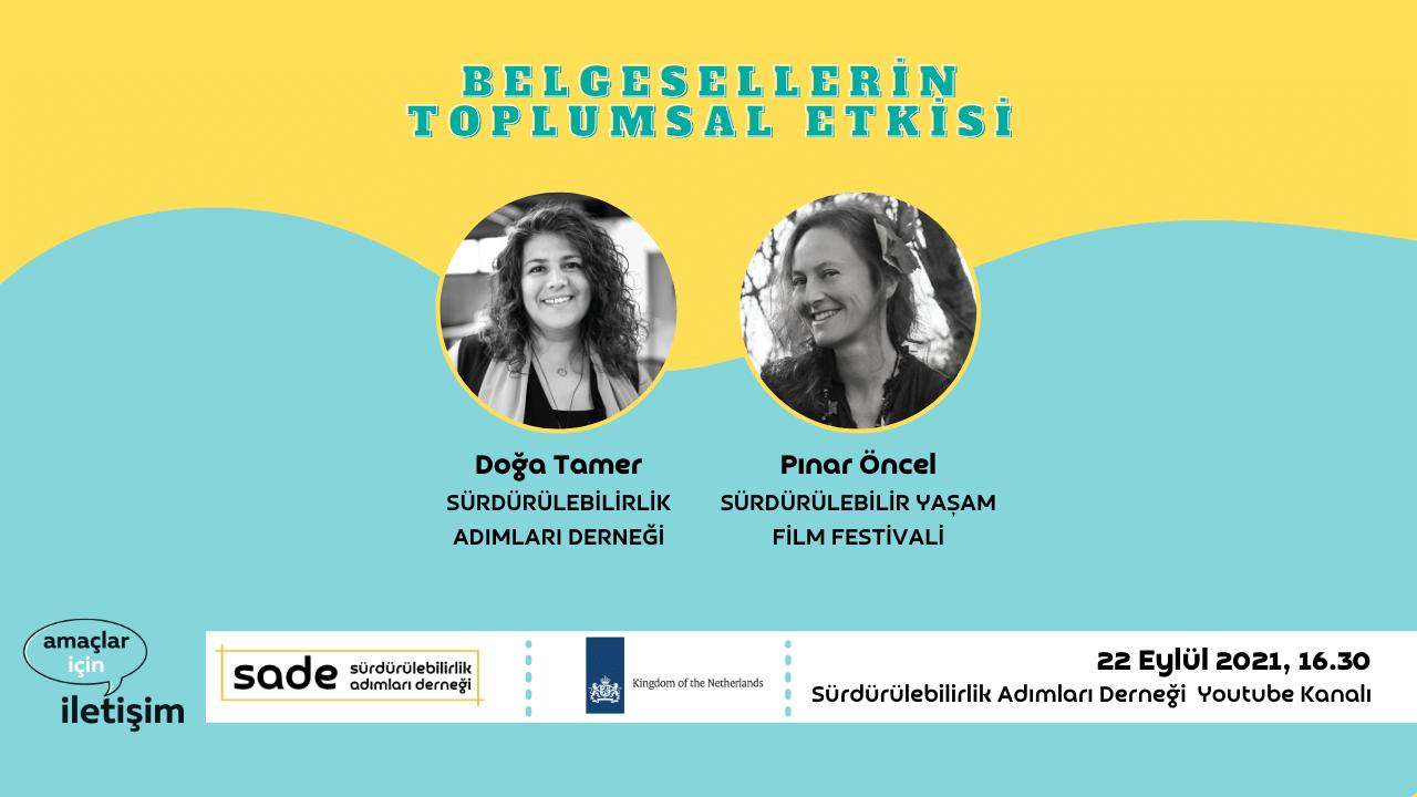 Belgesellerin Toplumsal Etkisi – Sürdürülebilir Yaşam Film Festivali, Pınar Öncel